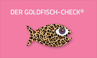 Goldfisch-Check